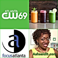 Ash Said it featured on CW 69 show Focus Atanta