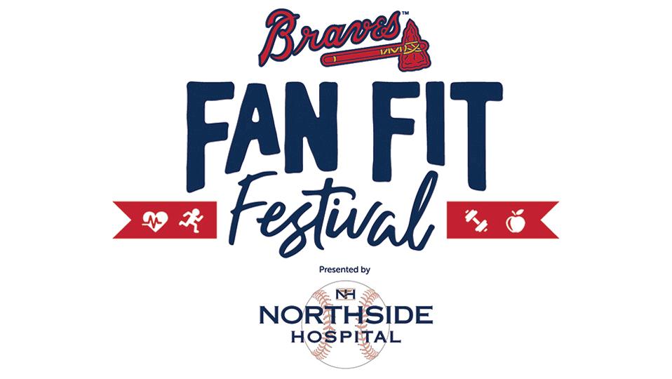 Atlanta Braves Fan Fit Festival Presented by Northside Hospital