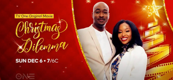 TUNE IN: TV One's CHRISTMAS DILEMMA Airs This Sunday