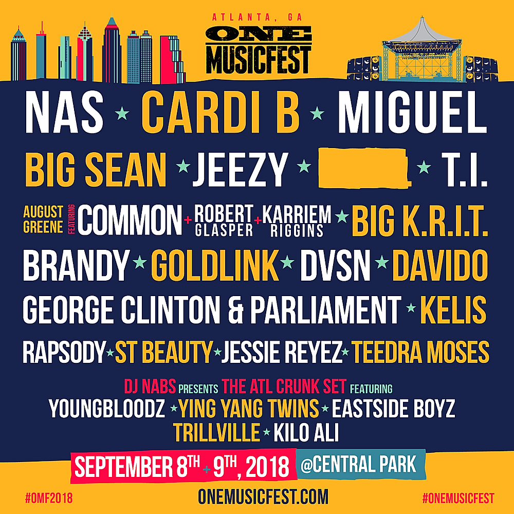 ONE MUSICFEST ANNOUNCES 2018 LINEUP; PERFORMERS INCLUDE NAS, CARDI B, MIGUEL, T.I., JEEZY, BIG SEAN, KELIS, BRANDY, GEORGE CLINTON & PARLIAMENT AND MORE