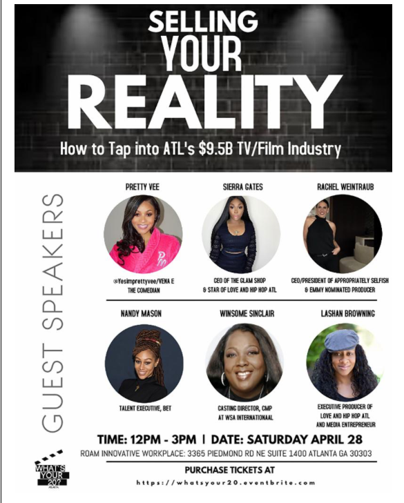 'WHAT'S YOUR 20?' TO HOST WORKSHOP ON HOW TO ACCESS ATLANTA'S $9.5B FILM & TV INDUSTRY, SATURDAY, APRIL 28
