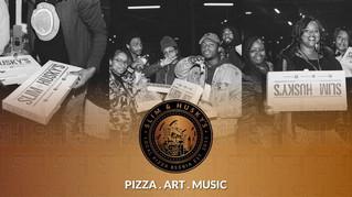 Pizza. Art. Music. Slim & Husky's Industry Opening