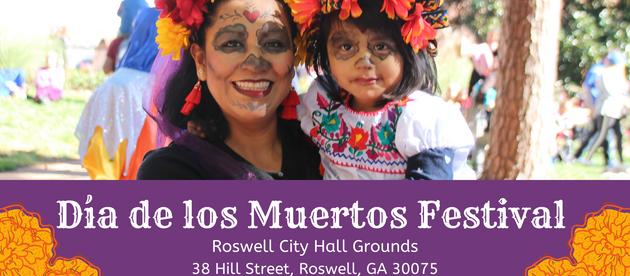 SECOND ANNUAL DÍA DE LOS MUERTOS FESTIVAL RETURNS TO ROSWELL, GA