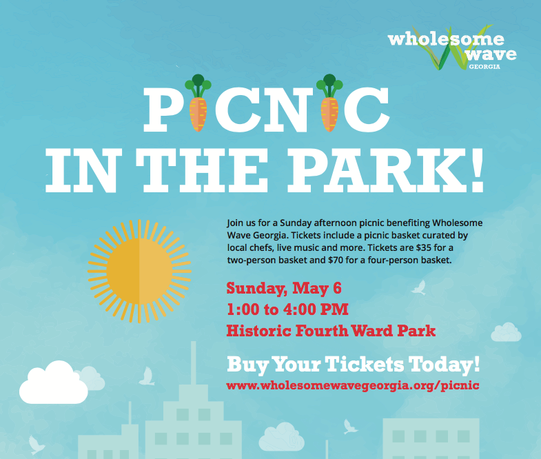 WHOLESOME WAVE GEORGIA TO HOST ANNUAL PICNIC IN THE PARK ON MAY 6