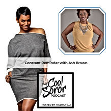 Ash Said It Featured on The Cool Soror Podcast with Rashan Ali