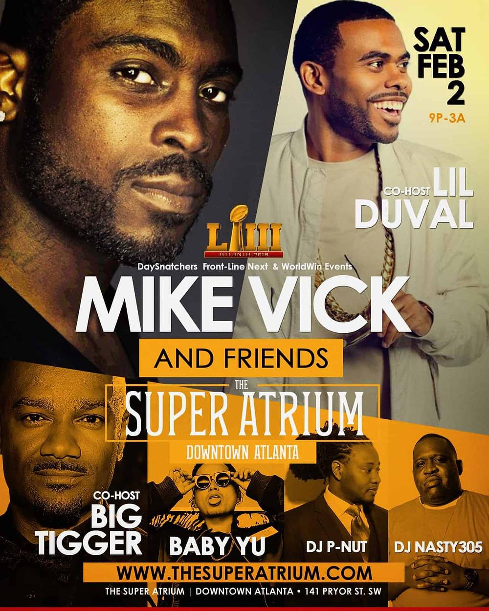Mike Vick, Lil Duval & Friends Super Bowl Saturday W/Big Tigger At The Super Atrium – Atlanta, GA