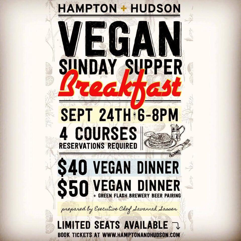 HAMPTON + HUDSON HOSTS A BREAKFAST-STYLE VEGAN SUNDAY SUPPER