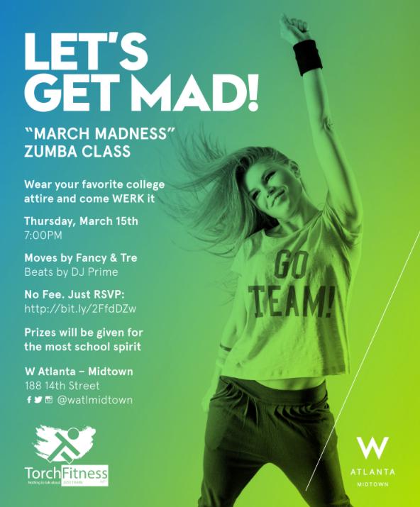 "FREE Zumba ""March Madness"" at W Atlanta - Midtown"