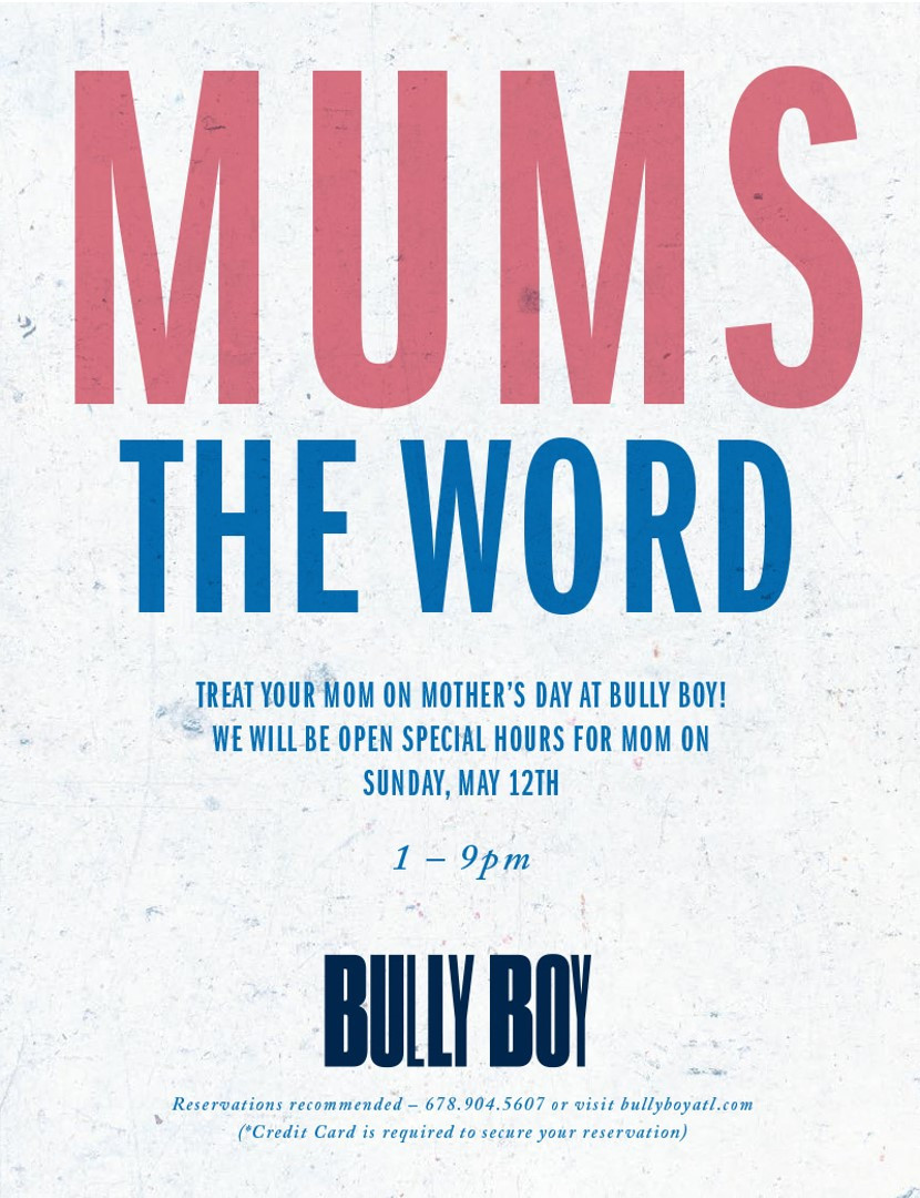 Experience Bully Boy's Eastern Seaboard Fare for Lunch and Dinner on Mother's Day: