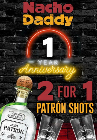 You're Invited: To Nacho Daddy's One Year Celebration