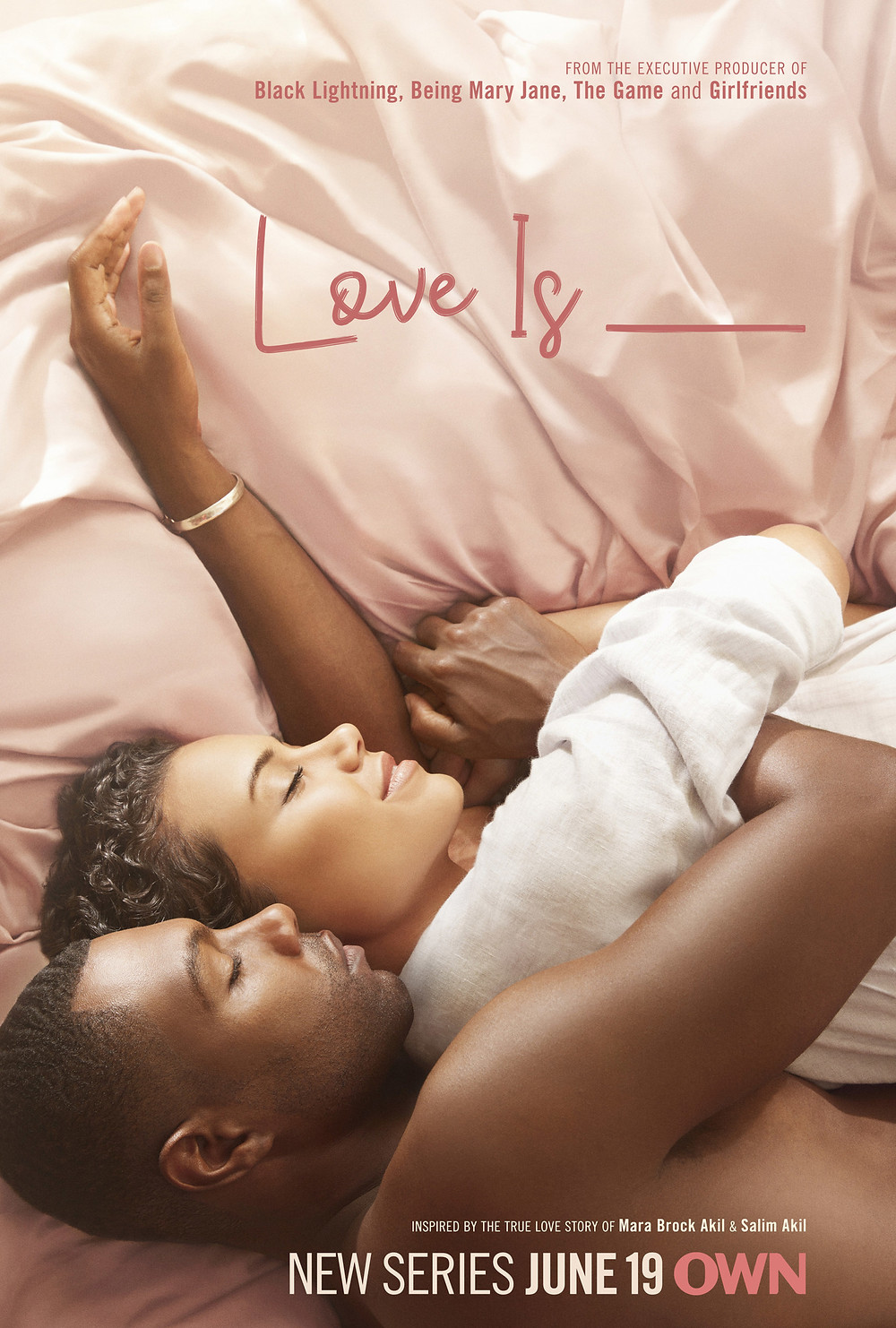 "OWN ANNOUNCES PREMIERE DATE FOR NEW ROMANTIC DRAMA ""LOVE IS__""  DEBUTING TUESDAY, JUNE 19 AT 10 P.M. ET/PT"
