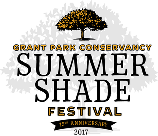 GRANT PARK SUMMER SHADE FESTIVAL RETURNS FOR 15TH ANNUAL EVENT THIS SATURDAY AND SUNDAY