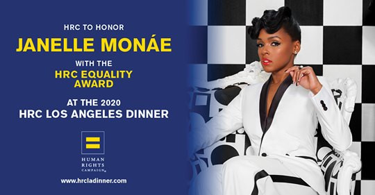 Human Rights Campaign to Honor Genre Bending Artist Janelle Monáe with the HRC Equality Award at the 2020 Los Angeles Dinner
