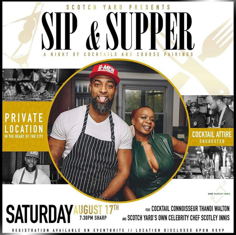 Scotch Yard Presents: Sip & Supper featuring cocktails by Thandi Walton
