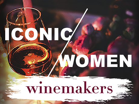 Iconic Women Winemakers 6/28/18