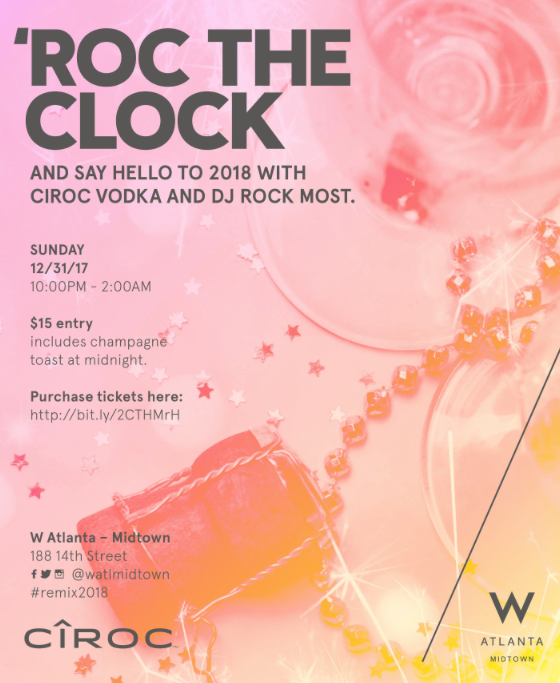 'ROC The Clock- New Year's Eve at W Atlanta - Midtown