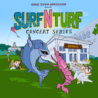 SURF N TURF CONCERT SERIES PRESENTED BY HOME TOWN MORTGAGE AT CHIRINGA