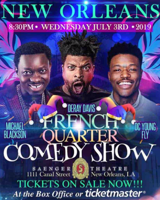 French Quarter Comedy Fest-DeRay Davis, Michael Blackson, DC Young Fly