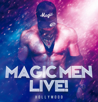 Magic Men Live!: A Concert Tour Experience Returns to Hollywood in January 2020!