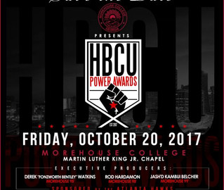MOREHOUSE COLLEGE & THE ATLANTA HAWKS PRESENT: THE 2017 HBCU POWER AWARDS FRIDAY, OCTOBER 20 @ M