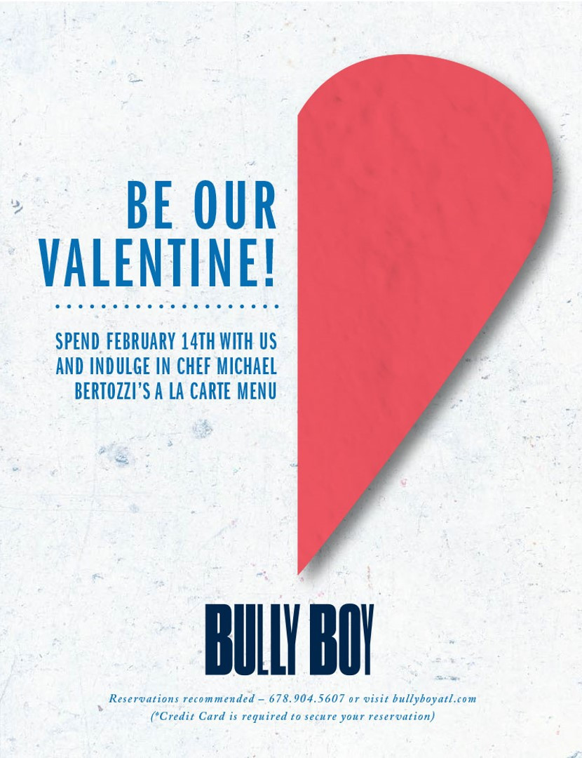 Be Our Valentine at Bully Boy