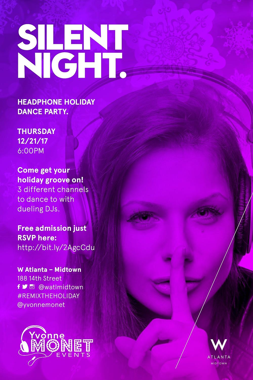 SILENT NIGHT - Silent Disco at W Atlanta - Midtown