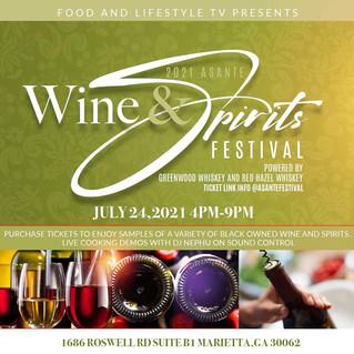 Food and Lifestyle TV Presents:2021 Asante Wine & Spirit Festival