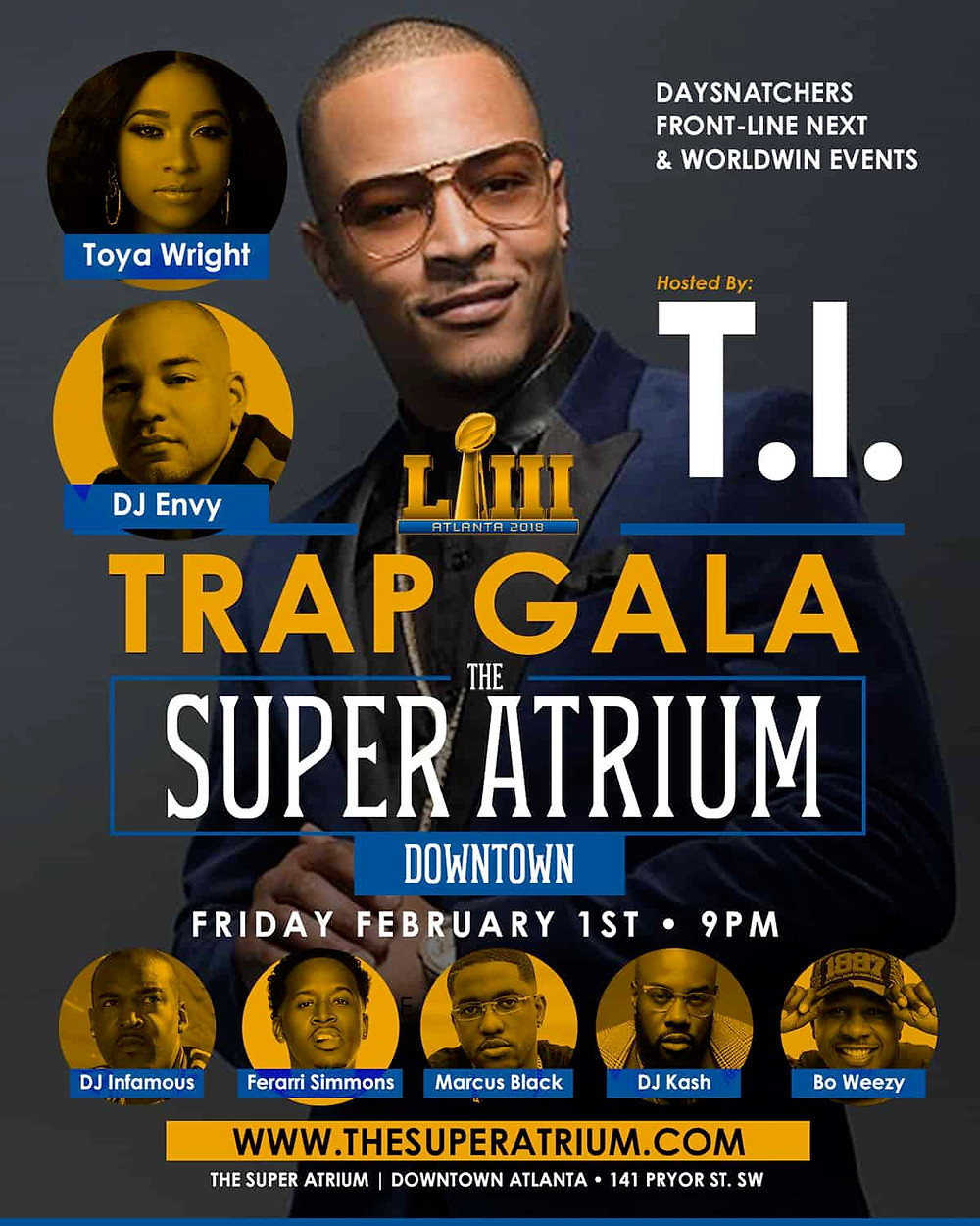 Trap Gala: Hosted By T.I. And Toya Wright Super Bowl Weekend At The Super Atrium