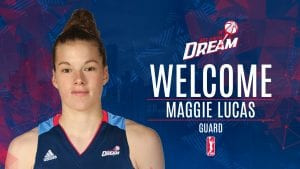Dream Sign Maggie Lucas to Training Camp Contract