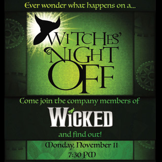 WICKED - Witches Night Off Event