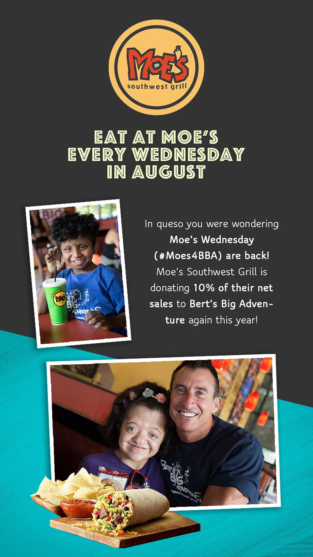 Moe's Wednesdays For Bert's Big Adventure in August