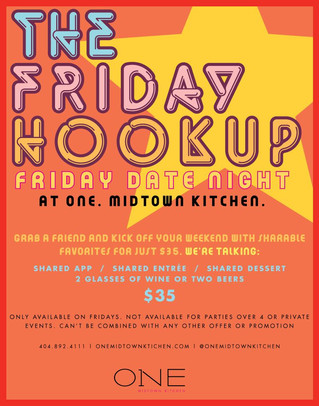 ONE. midtown kitchen Launches The Friday Hook Up