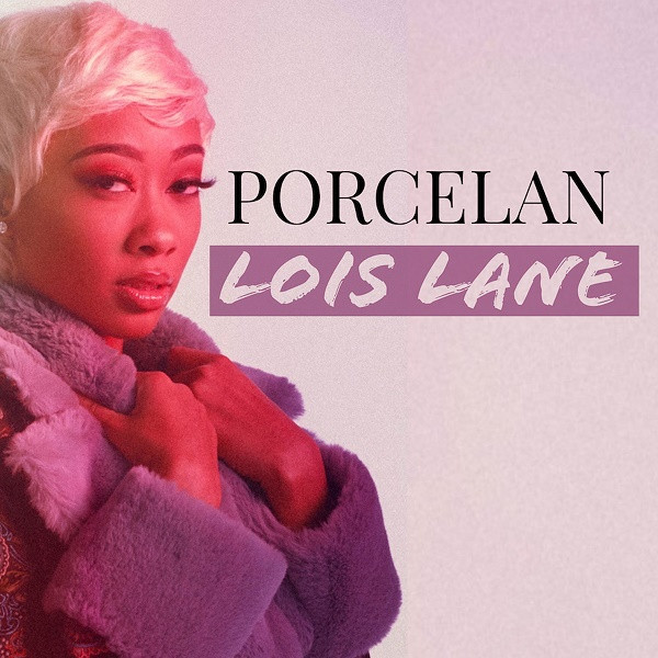 """R&B CHANTEUSE, PORCELAN JUMPS FROM #30 to #24 ON THE R&B BILLBOARD CHARTS WITH HER TOP 20 SINGLE, """"LOIS LANE"""""""