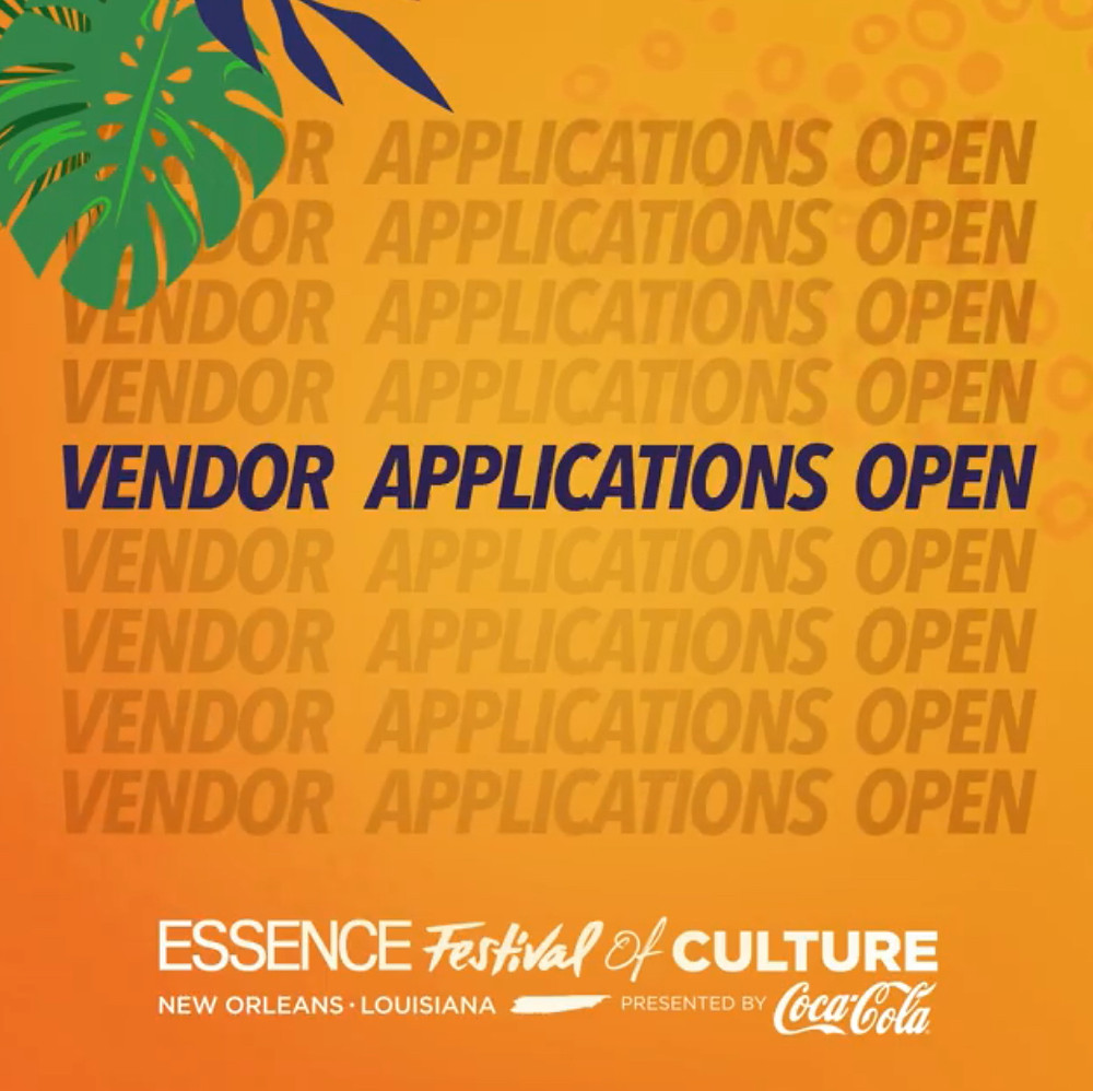 🗣 ATTENTION ALL BUSINESS OWNERS! Apply to be an #EssenceFest vendor TODAY