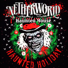 NETHERWORLD Haunted House Opens For One Night Only This December