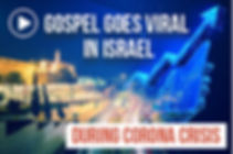 https://www.treeoflifeisrael.org/gospel-goes-viral-during-corona