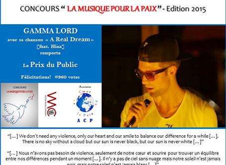 Prix du Public 2015 : Gamma Lord - A REAL DREAM