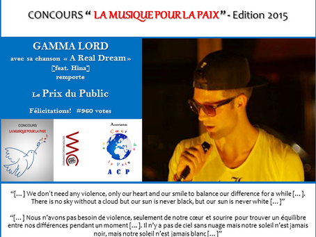 Prix du Public 2015 : Gamma Lord - A REAL DREAM