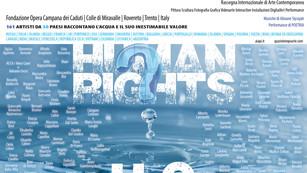 HUMAN RIGHTS? #H2O – SPECIAL EDITION – 2017 . ITALY. ROVERETO   TRENTO