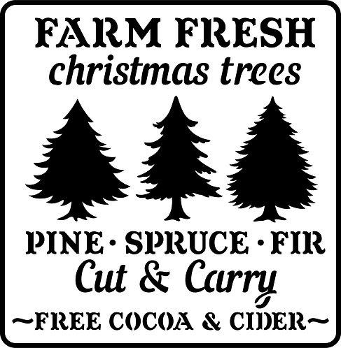 Schablone Farm Fresh Christmas Trees