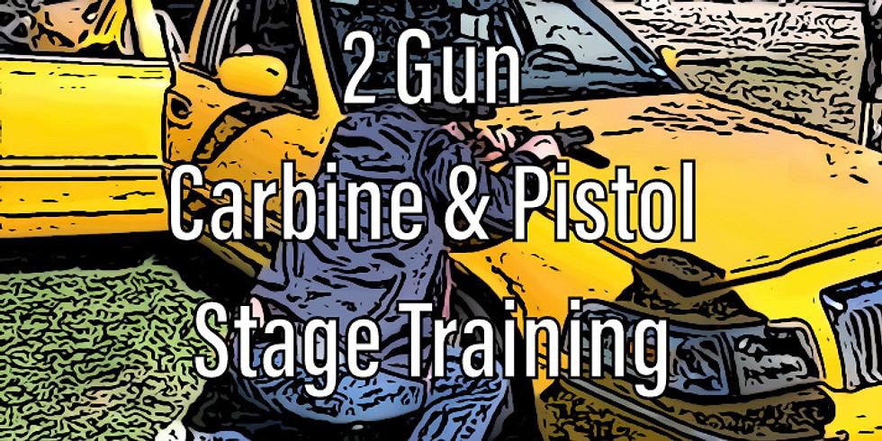 2 Gun Carbine & Pistol Stage Training