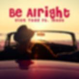 Be Alright.jpg