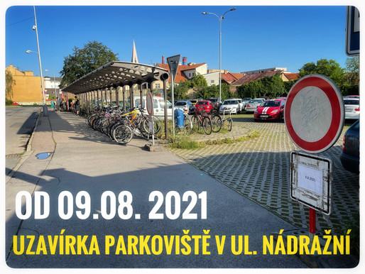 Uzavírka parkoviště v Nádražní ulici