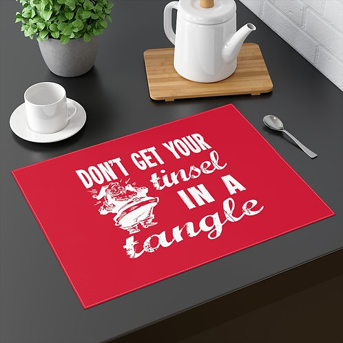 Christmas Placemat - Don't Get Your Tinsel in a Tangle