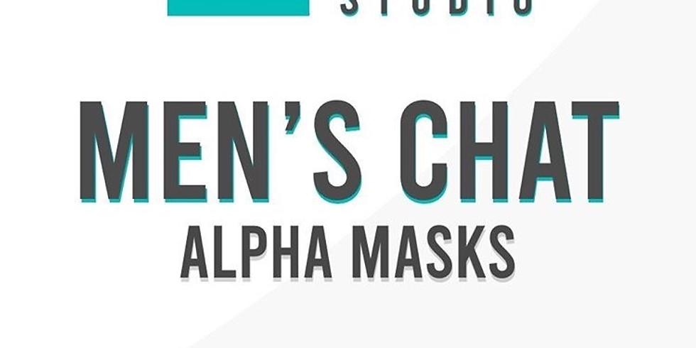 BTG/TPS Mens Night - Alpha Mask