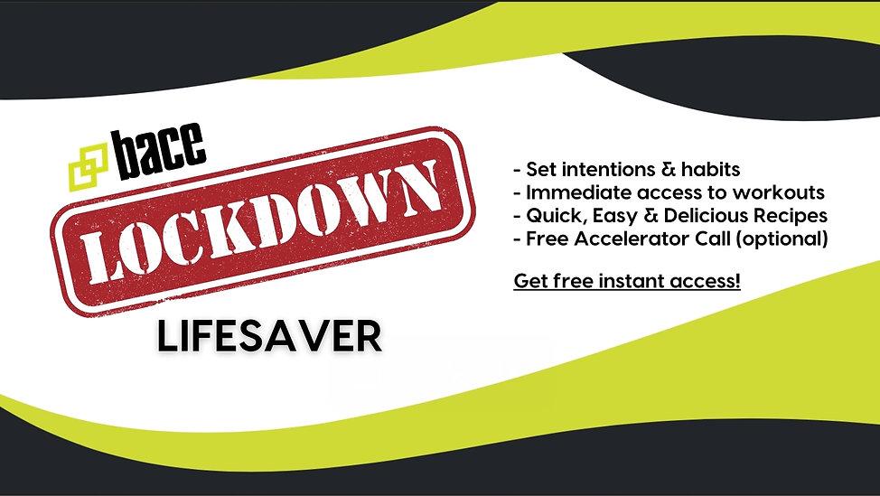 Lockdown Lifesaver 16.9.jpg