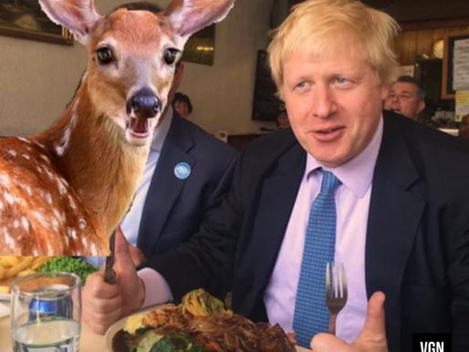 Renouncing vegan pledge, Boris Johnson now vows to eat live deer to impress younger woman