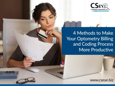 4 Methods to Make Your Optometry Billing and Coding Process More Productive