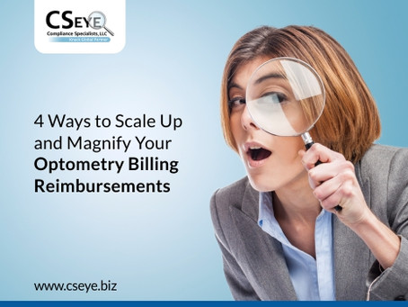 4 Ways to Scale Up and Magnify Your Optometry Billing Reimbursements