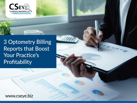 3 Optometry Billing Reports that Boost Your Practice's Profitability